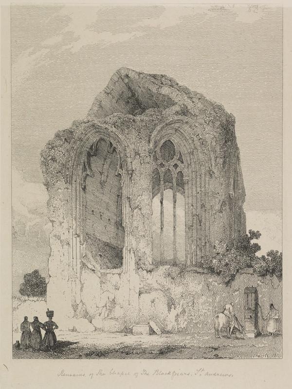 Blackfriar's Chapel, St Andrews (Published 1831)