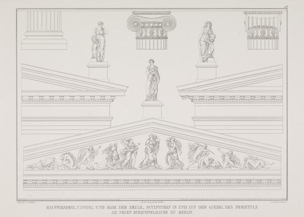 Pedimental sculptures; Column details (Plate 12  of  'Schauspielhaus' from 'Sammlung Architektonischer Entwürfe) (1819-1821)