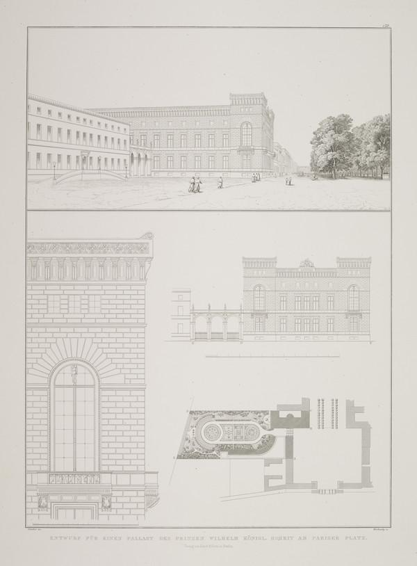 Perspective view; Elevation and elevation detail; Site plan - design 1 (Plate 132 of  'Prince Wilhelm Palais' from Sammlung Architektonischer... (1829)