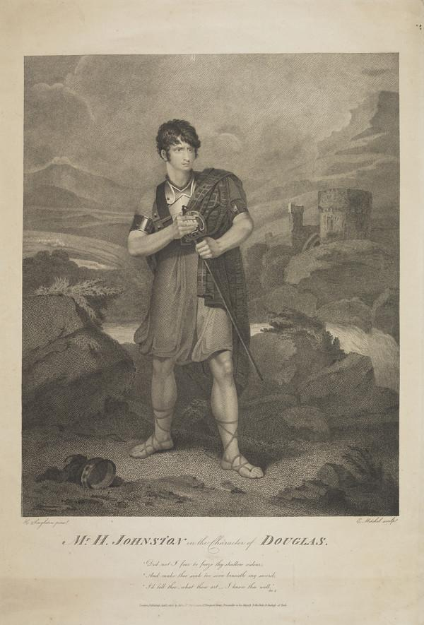 Henry Erskine Johnston, 1777 - 1830. Actor (in the Character of Douglas) (Published 1806)