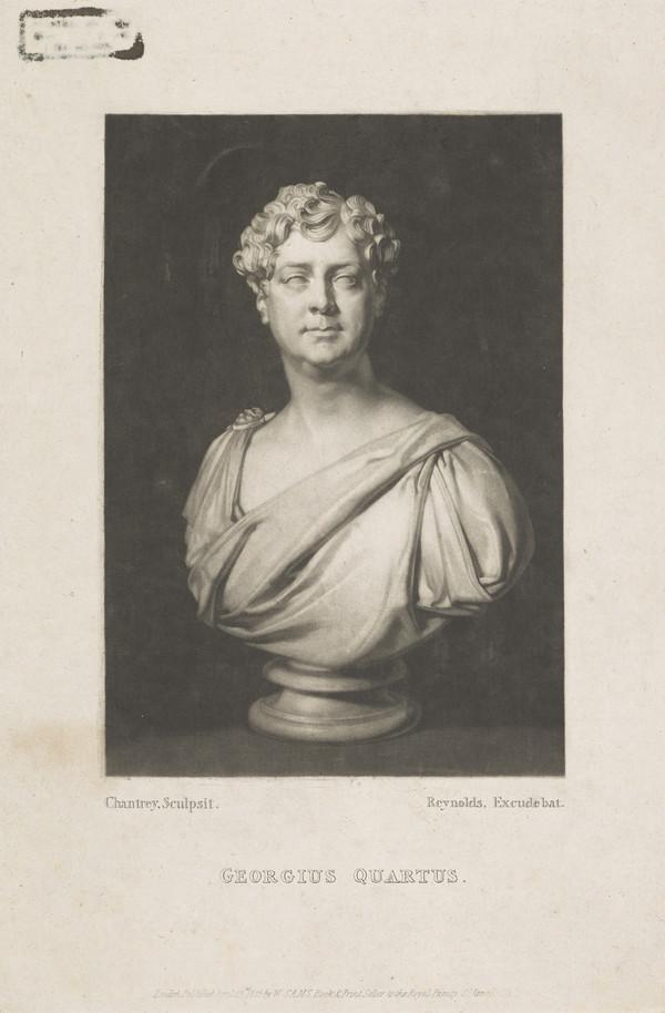 George IV, 1762 - 1830. Reigned as Regent 1811 - 1820, as King 1820 - 1830 (Published 1825)