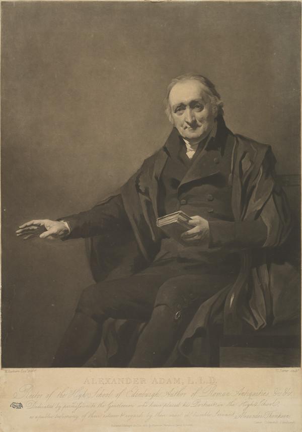 Alexander Adam, 1741 - 1809. Rector of the Royal High School, Edinburgh (Published 1808)