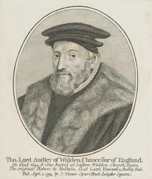 Thomas, Lord Audley, 1488 - 1544. (Published 1794)