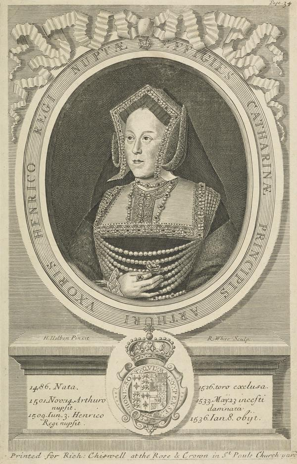 Catherine of Aragon, 1485 - 1536. 1st Queen of Henry VIII; daughter of Frederick and Isabella of Spain (Published 1681)