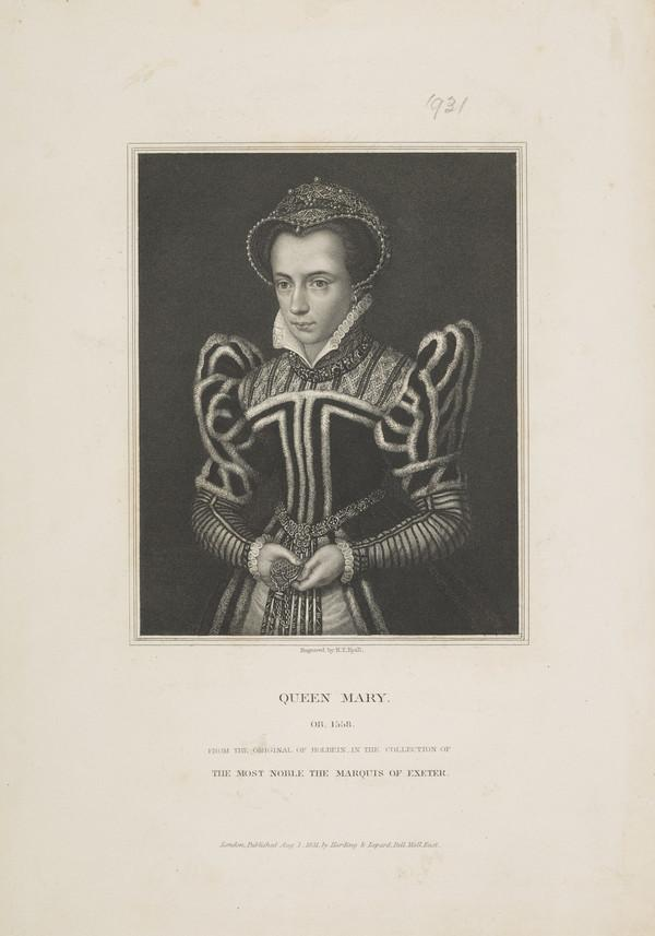 Mary, 1516 - 1558. Queen of England (Published 1831)