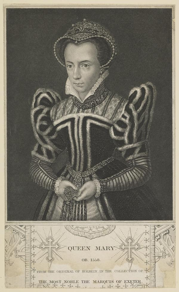 Mary, 1516 - 1558. Queen of England (Published 1835)