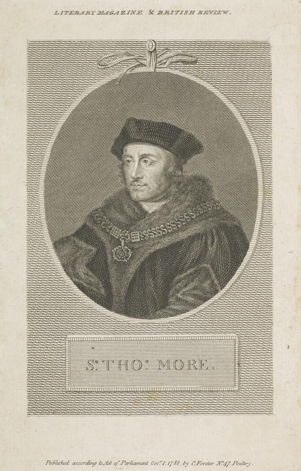 Sir Thomas More, 1478 - 1535. Lord Chancellor (Published 1788)