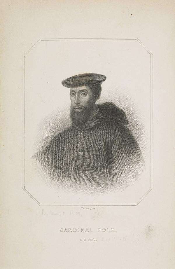 Reginald Pole, 1500 - 1558. Cardinal Archbishop of Canterbury