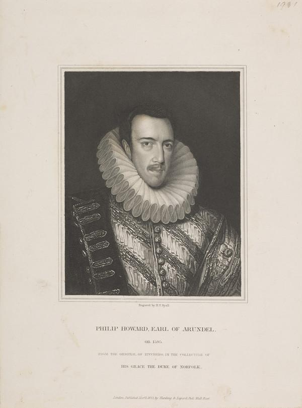 Philip Howard, 1st Earl of Arundel and Surrey, 1557 - 1595. Son of Thomas , 4th Duke of Norfolk (Published 1833)