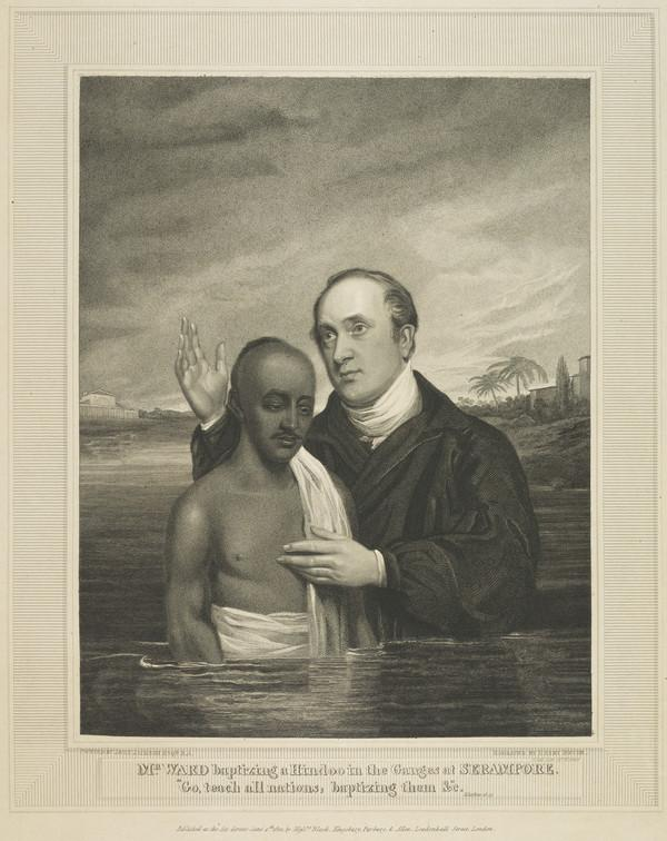 William Ward, 1769 - 1823. Baptist missionary in India