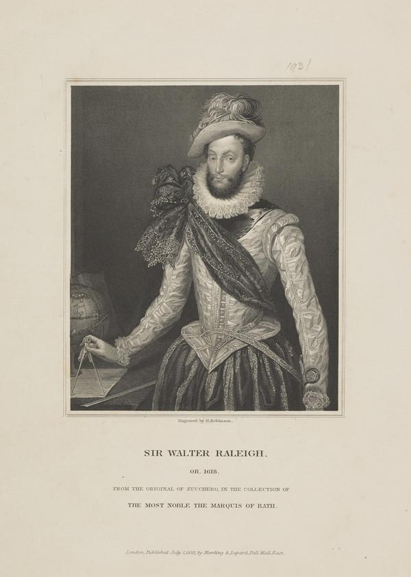 Sir Walter Raleigh, c 1552 - 1618. Naval commander (Published 1832)