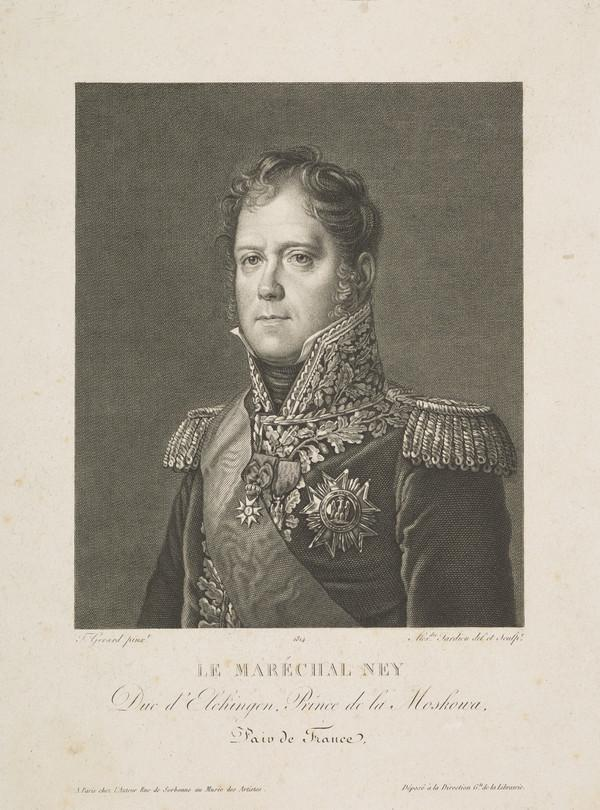 Michel Ney, 1769 - 1815. Duke of Elchingen and Marshal of France