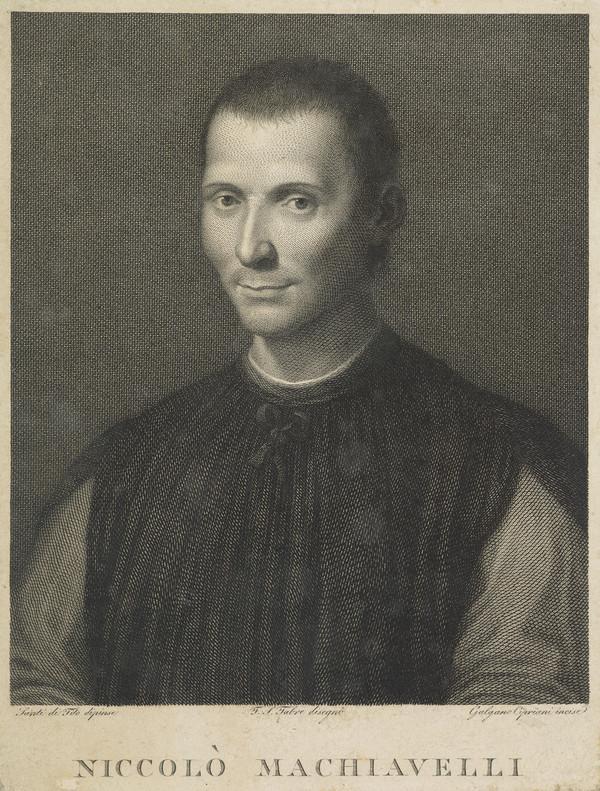 Niccolo Machiavelli, 1469 - 1527. Statesman and historiographer