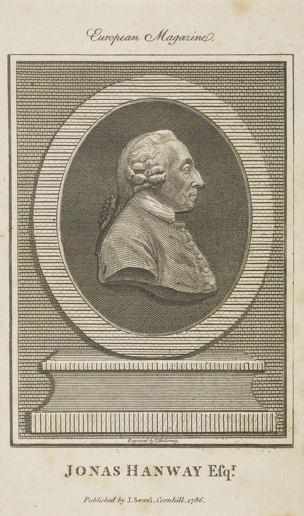Jonas Hanway, 1712 - 1786. Traveller and philanthropist