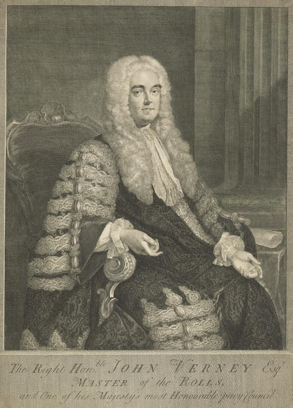 The Right Honourable John Verney, 1699 - 1741. Master of the Rolls