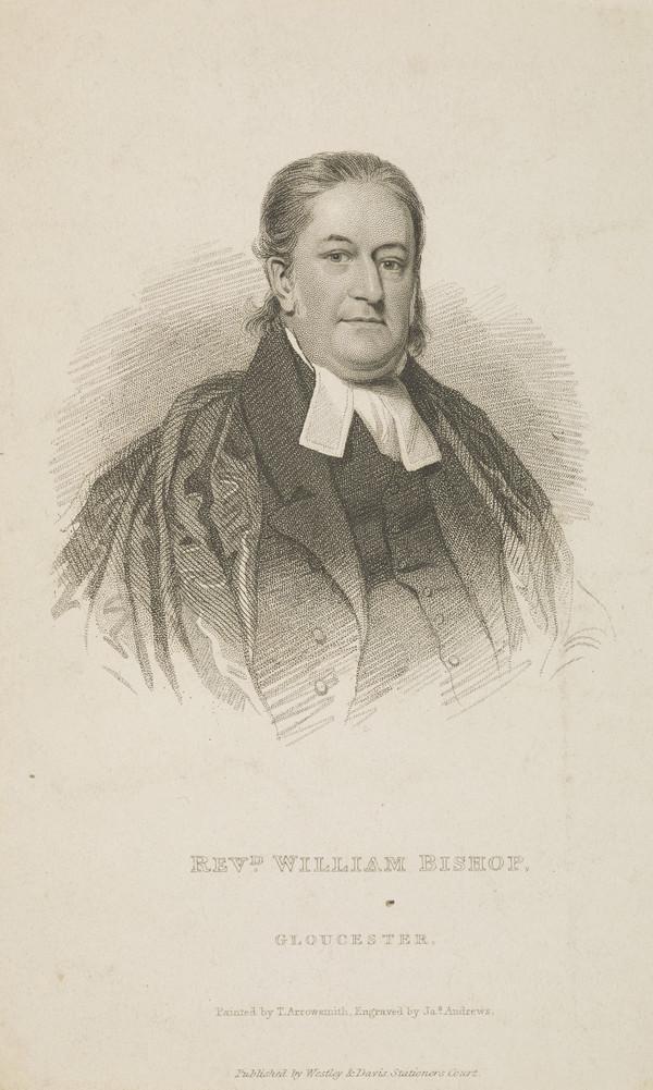 Rev. William Bishop, active 1794 - 1832. Independent minister, Gloucester
