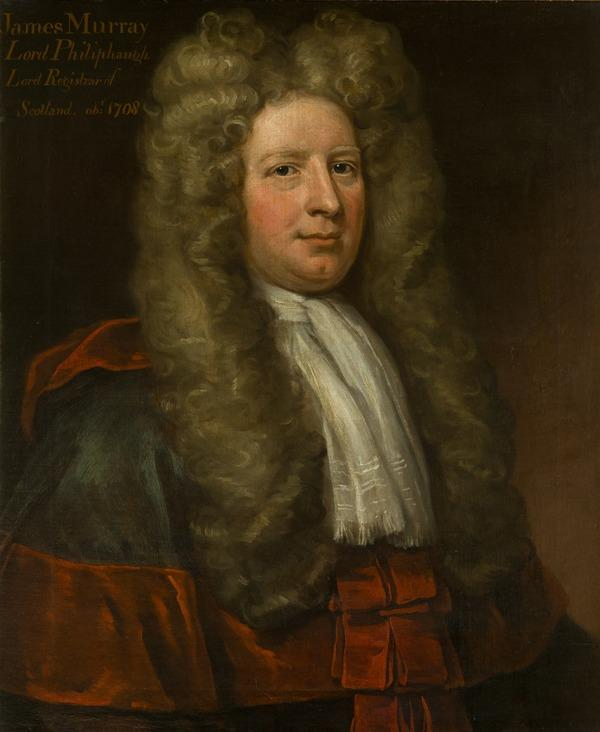 Sir James Murray, Lord Philiphaugh, 1655 - 1708. Lord Clerk Register of Scotland (after 1740)