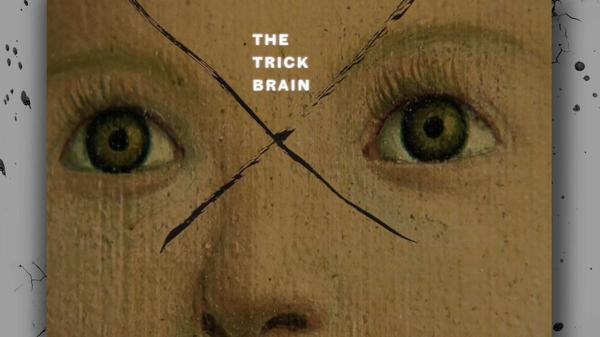 The Trick Brain (2012)