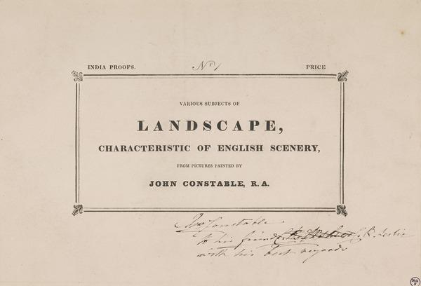 Frontispiece: Various Subjects of Landscape, Characteristic of English Scenery from Pictures Painted by John Constable, R. A.