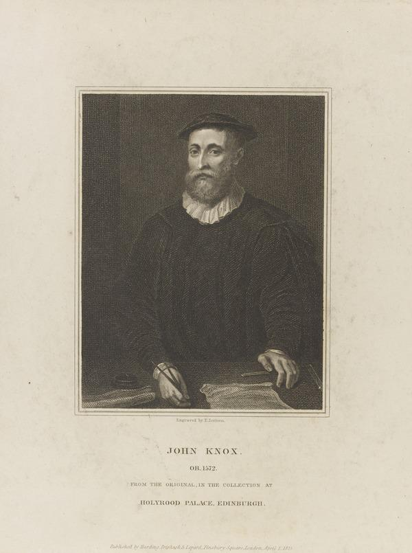 John Knox, 1505 - 1572. Reformer and historian (Published 1825)