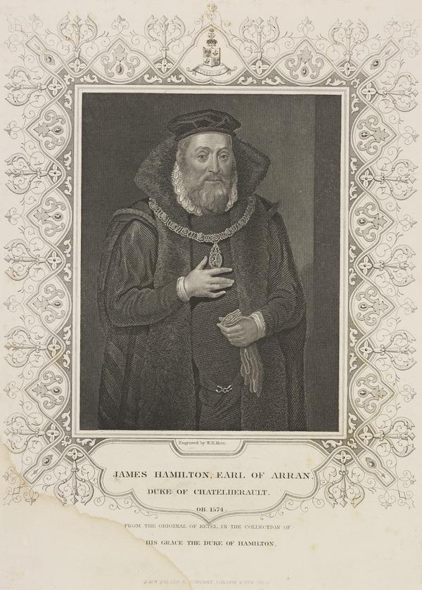 James Hamilton, 2nd Earl of Arran and 2nd Duke of Chatelherault, 1517 - 1575