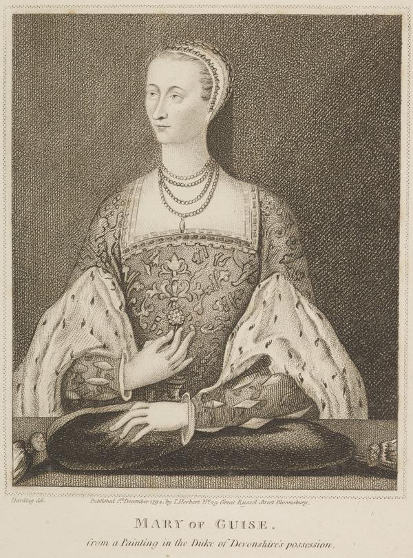 Mary of Guise, 1515 - 1560. Queen of James V (Published 1794)