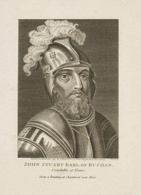 John Stewart, Earl of Buchan, c 1380 - 1424. Chamberlain of Scotland; Constable of France (Published 1795)