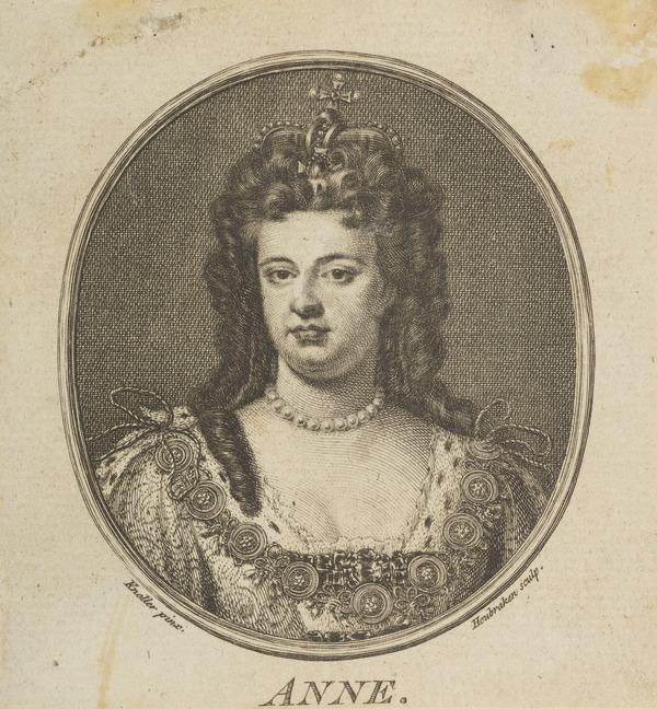 Queen Anne, 1665 - 1714. Reigned 1702 - 1714 (Published 1757 (?))