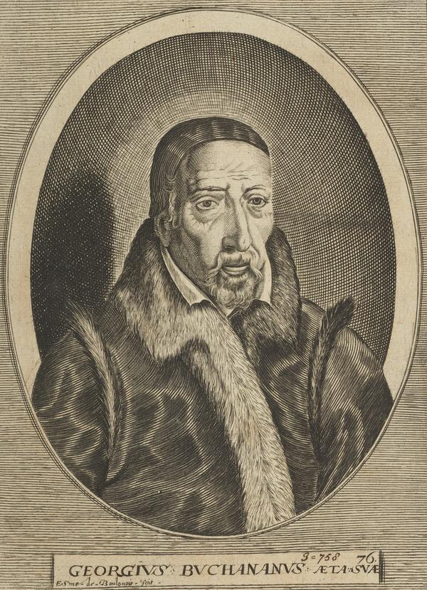 George Buchanan, 1506 - 1582. Historian, poet and reformer (Published 1682)
