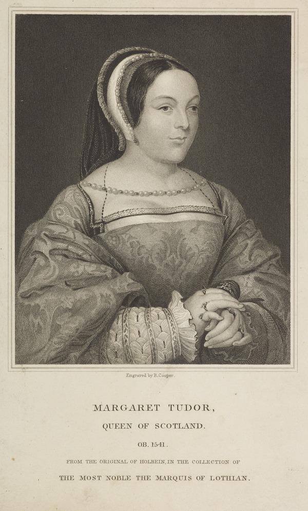 Queen Margaret (Tudor), 1489 - 1541. Queen of James IV (Published 1824)