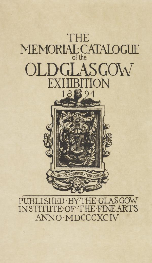 Title Page: Old Glasgow Exhibition Memorial Catalogue (1894)