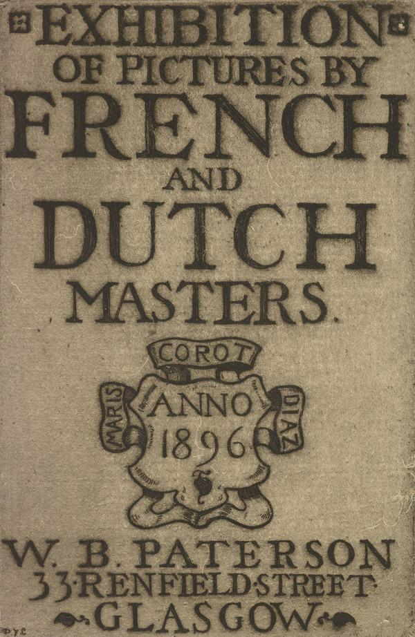 Exhibition of Pictures. By French and Dutch Masters (1895 - 1896)
