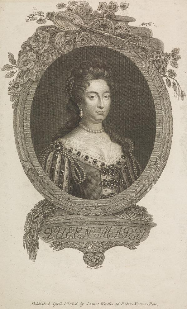 Mary II, 1662 - 1694. Reigned jointly with William III, 1688 - 1694 (Published 1805)