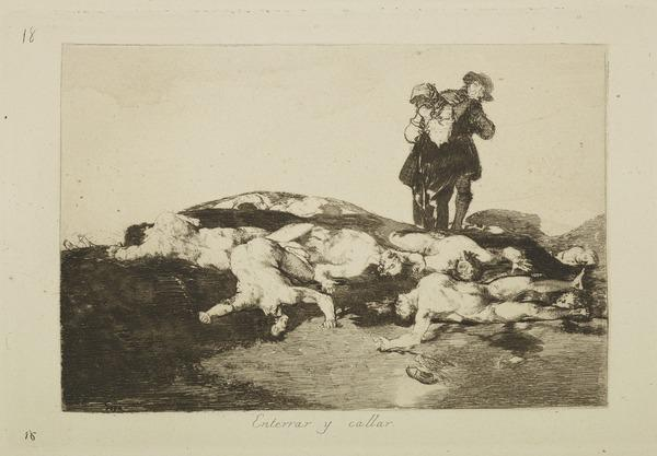 Enterrar Y Callar (Bury them and keep quiet), Plate 18 of Los Desastres de La Guerra (The Disasters of War) (Harris No. 138 III)