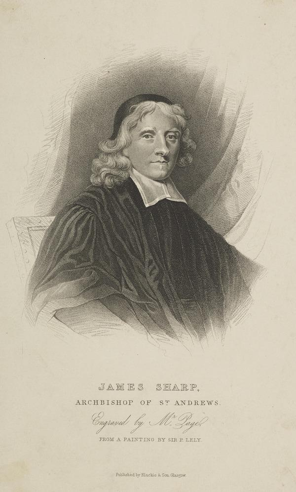 James Sharp, 1613 - 1679. Archbishop of St Andrews