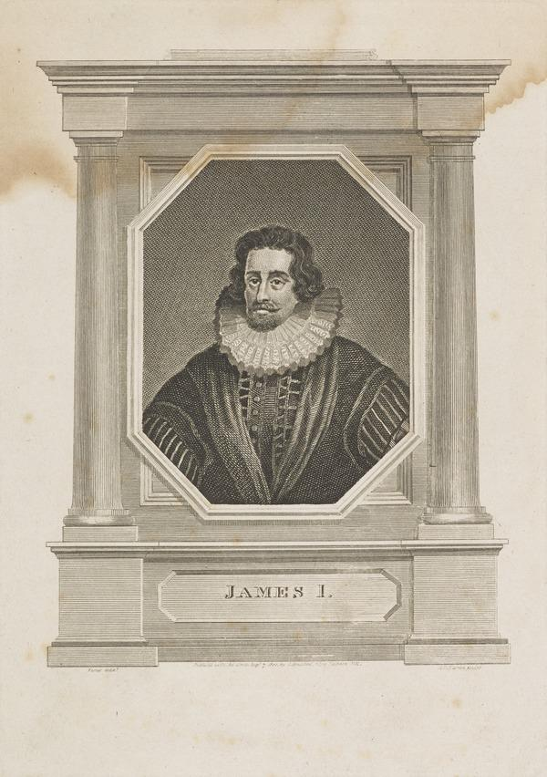 James VI and I, 1566 - 1625. King of Scotland 1567 - 1625. King of England and Ireland (Published 1802)